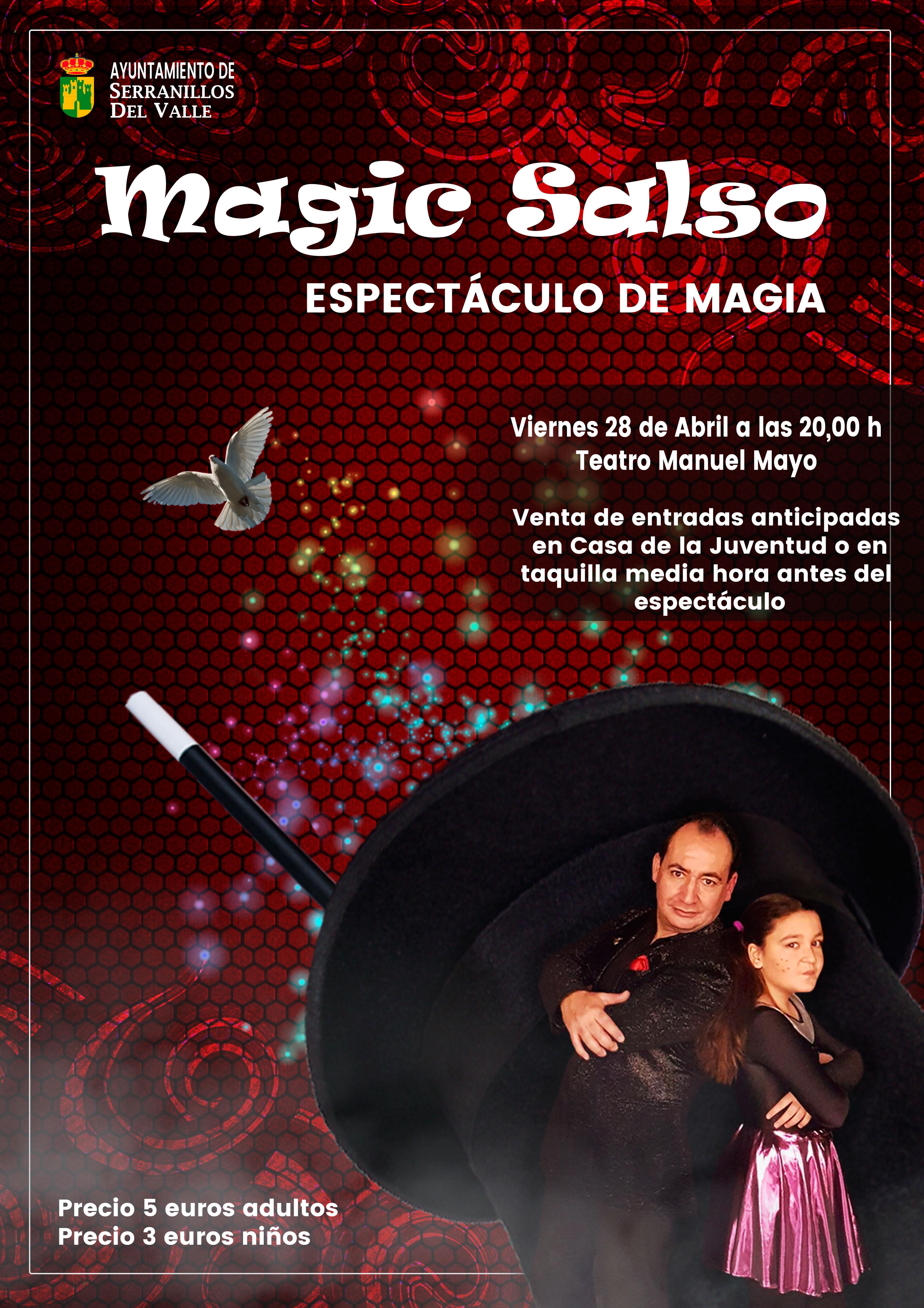 Espect culo de magia magic salsoserranillos del valle for Portales del espectaculo